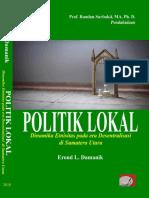 POLITIK LOKAL Dinamika Etnisitas Pada Era Desentralisasi Di Sumatera Utara