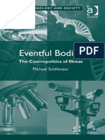 (Theory, Technology and Society) Michael Schillmeier-Eventful Bodies_ the Cosmopolitics of Illness-Ashgate (2014) (1)