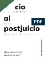 SANTOS, Juan José. Juicio Al Postjuicio