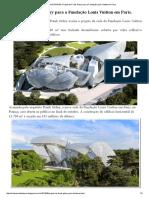 URBANASCIDADES_ Projeto de Frank Gehry para a Fundação Louis Vuitton em Paris_.pdf