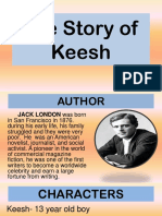 The Story of Keesh