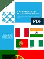 O desenvolvimento em 4 países com níveis desiguaisfinal.pptx
