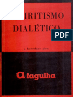 PIRES J Herculano - Espiritismo Dialetico - MUE- A Fagulha - PENSE