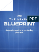 The Mixing Blueprint