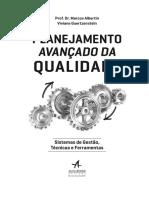 Prof. Dr. Marcos Albertin Viviane Guertzenstein PLANEJAMENTO AVANÇADO DA QUALIDADE.