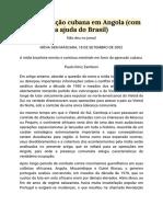 Mídia Sem Máscara - A Intervenção Cubana Em Angola (Com a Ajuda Do Brasil)