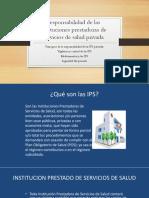 Responsabilidad de Las IPS