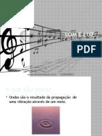 Som e Luz - 2 - Ondas Sonoras