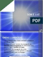 Som e Luz - 9 - O que é a luz