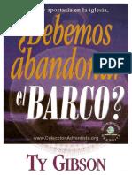 ¿Debemos Abandonar El Barco - 2019