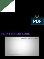 Points Break Code (P.B.C)