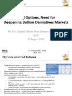 Gold Options Need for Deepening Bullion Derivatives Markets