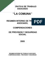 REGIMENES DE TRABAJO LA COMUNA 2005