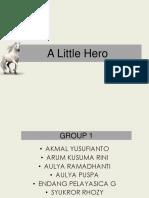336070272-A-Little-Hero.pptx
