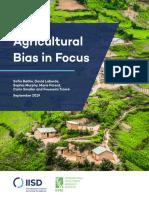 Agricultural Bias in Focus