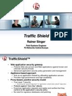 traffic shield