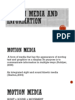 Motion Media and Information