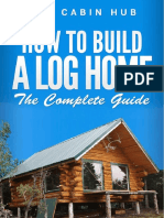 How to build a log home log cabin hub ( i paid for this guys so be grateful :)