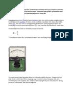Ohm Meter Adalah Alat Yang Digunakan Untuk Mengukur Hambatan Listrik Yang Merupakan Suatu Daya Yang Mampu Menahan Aliran Listrik Pada Konduktor