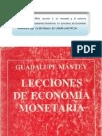 Guapalupe Mántey. La Moneda y El Sistema Financiero
