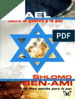 Israel, Entre La Guerra y La Paz - Shlomo Ben-Ami
