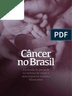 Cancer No Brasil n a Jornada Do Paciente No Sistema de Saude e Seus Impactos Sociais e Financeiros Interfarma