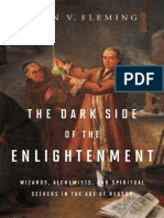 The Dark Side of the Enlightenment. Wizards Alchemists and Spiritual Seekers in the Age of Reason.epub