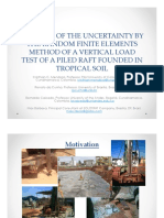 ANALYSIS OF THE UNCERTAINTY BY THE RANDOM FINITE ELEMENTS METHOD OF A VERTICAL LOAD TEST OF A PILED RAFT FOUNDED IN TROPICAL SOIL