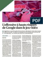 20191118 - Les Echos - L'offensive à hauts risques de Google dans le jeu vidéo