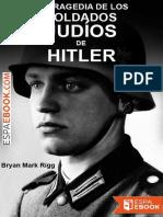 La tragedia de los soldados judíos de Hitler