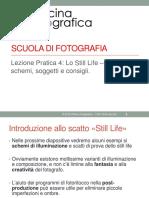 11 -Pratica 4 - Lo Still Life - Schemi Soggetti - Consigli