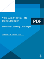 You Will Meet a Tall Dark Stranger Executive Coaching Challenges