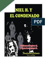 DANIEL H. Y EL CONDENADO de Guillermo Huyhua Quispe y Rosa Luz Arroyo Guadalupe