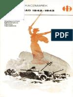 Historyczne Bitwy 016 - Stalingrad 1942-1943, Kazimierz Kaczmarek.pdf