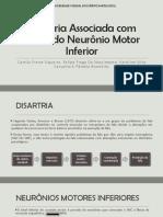 Disartria Associada com Lesão do Neurônio Motor Inferior (1).pptx