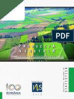 Productia Vegetala La Principalele Culturi in Anul 2017