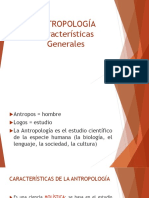 4. ANTROPOLOGÍA Características Generales