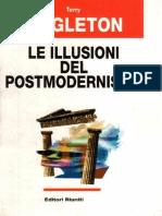 Ealgeton Terry - Le Illusioni Del Postmodernismo