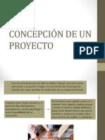 concepción de proyecto