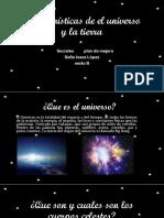 Características de El Universo y La Tierra Plan de Mejora Sociales