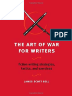 The Art of War for Writers_ Fiction Writin - James Scott Bell