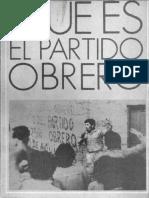 Partido Obrero, Qué es el Partido Obrero (Prensa Obrera, 1983)