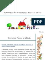 4ª Sessão - Sistema Nacional de Intervenção Precoce Na Infância