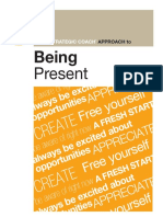Strategic Coach Approach to Being Present