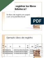 Cómo Registrar Los Libros de Tu Biblioteca