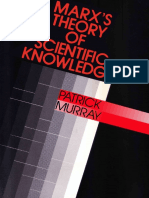 Patrick Murray Marx s Theory of Scientific Knowledge 1988