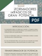 Transformadores trifásicos de gran  potencia.pptx