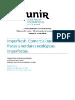 Imperfresh. Comercialización de frutas y verduras ecológicas imperfectas.