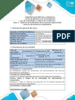 Guia de actividades y rubrica de evaluacion - Fase 4 - Informe de evaluación de un proceso especial del servicio farmacéutico hospitalario.pdf