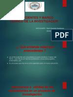 ANTECEDENTES  Y MARCO TEORICO DE LA INVESTIGACION.pptx